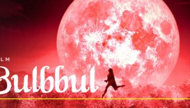 Bulbbul (Bülbül) Filmi | Konusu | Oyuncuları (Netflix)