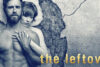 The Leftovers Dizi | Konusu | Oyuncuları | Yorumları