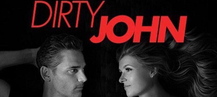 Dirty John Dizi | Konusu | Oyuncuları | 2.sezon ne zaman?
