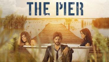 The Pier Dizi | Konusu | Yorumları | Blu TV