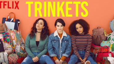 Trinkets Dizi | Konusu | Oyuncuları | 2.sezon ne zaman